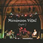 """""""Chapitre 3"""" : un nouveau DVD pour un nouveau MINIMUM VITAL !"""