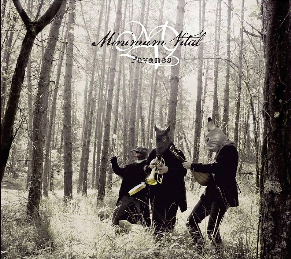 Minimum Vital-album Pavanes