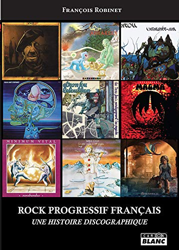 Rock Progressif français par François Robinet